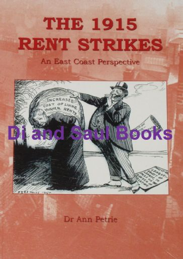 The 1915 Rent Strikes - An East Coast Perspective, by Ann Petrie